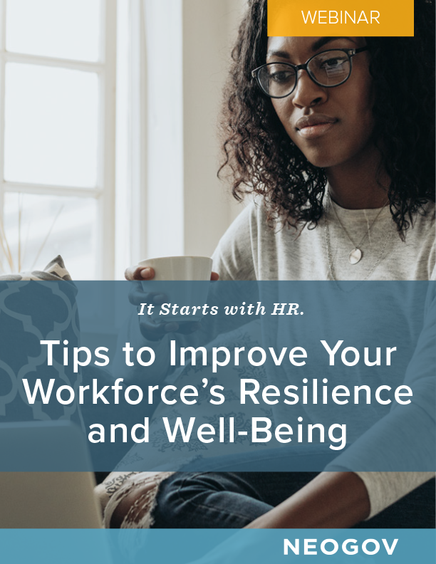 Webinar: It Starts with HR. Tips to Improve Your Workforce's Resilience and Well-Being