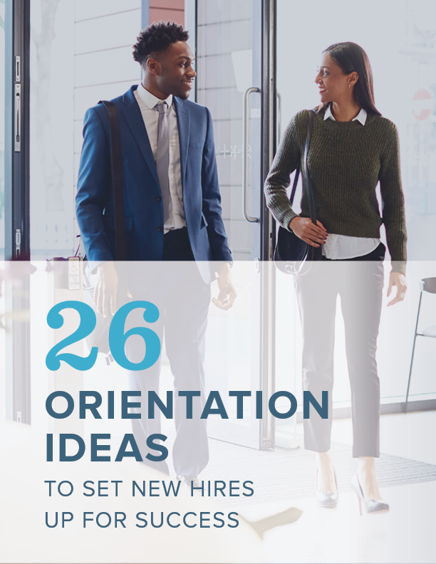26 Orientation Ideas to Set New Hires Up for Success