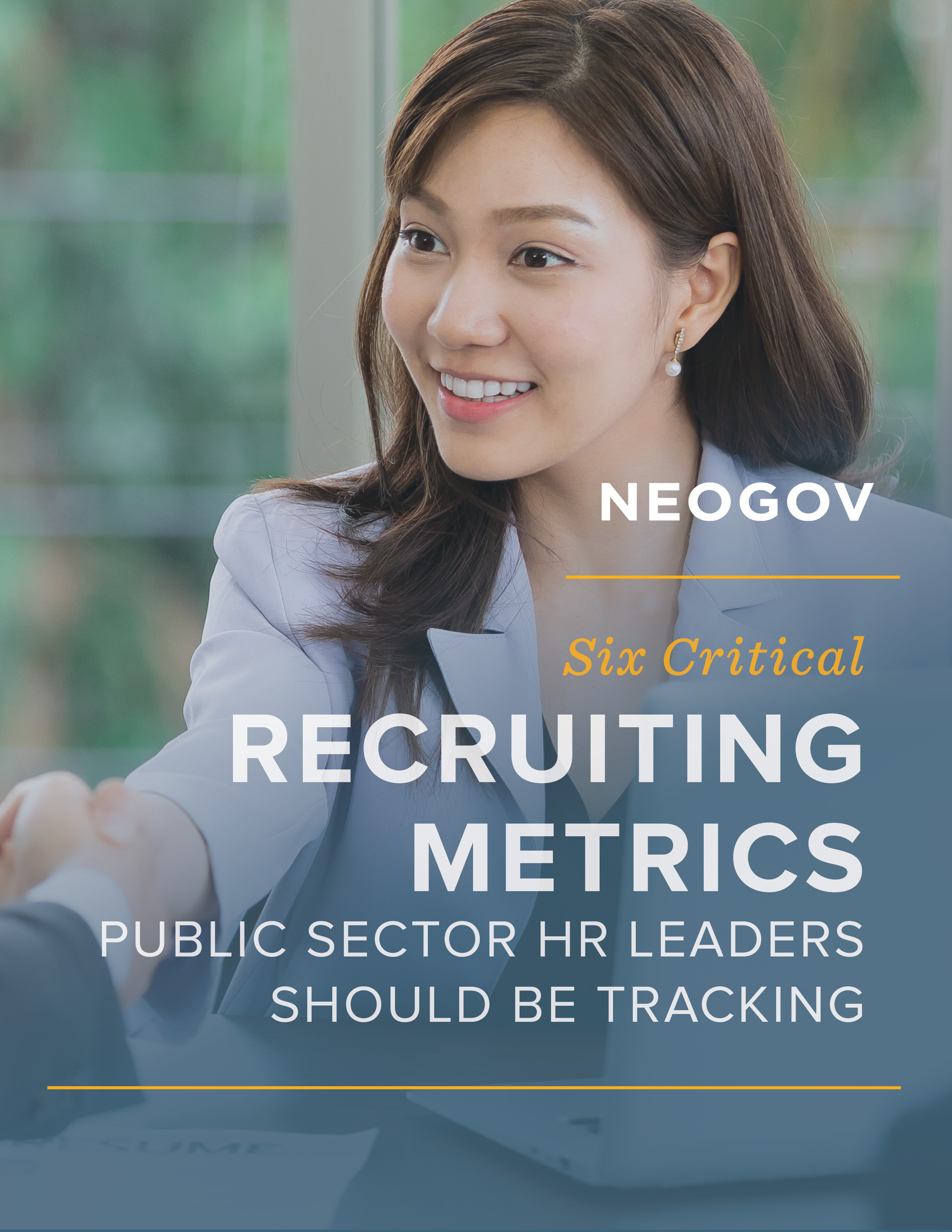 NEOGOV - 6 Critical Recruiting Metrics Public Sector HR Leaders Should Be Tracking