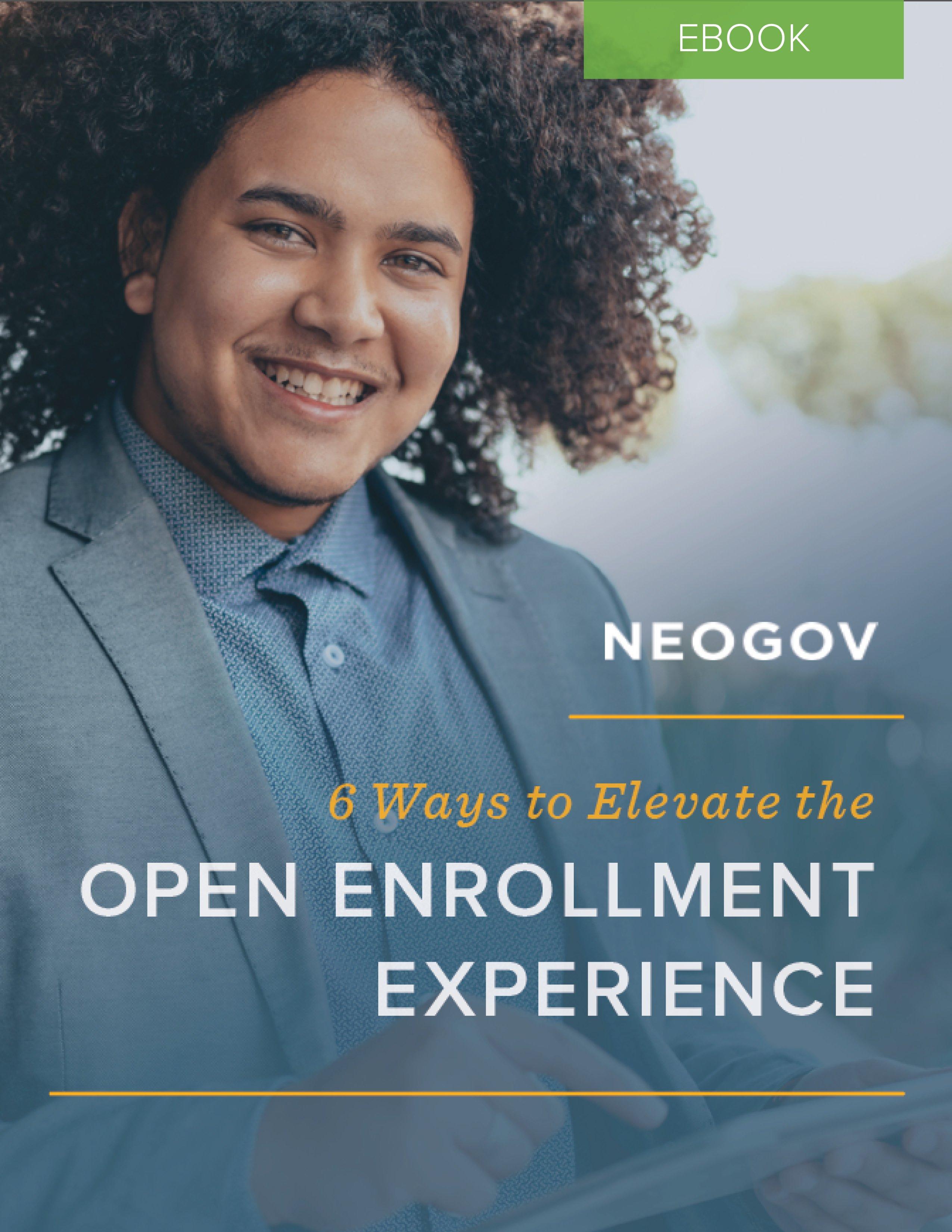 NEOGOV Open Enrollment Experience eBook