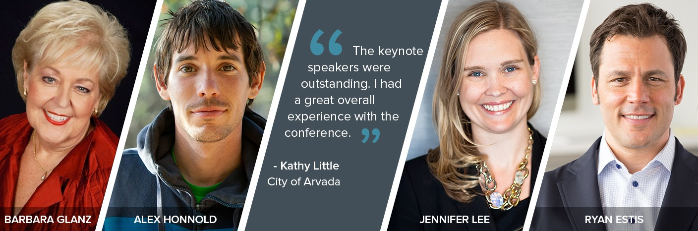 Speakers: Barbara Glanz, Alex Honnold, Jennifer Lee, Ryan Estis. Quote: The keynote speakers were outstanding. I had a great overall experience with the conference - Kathy Little